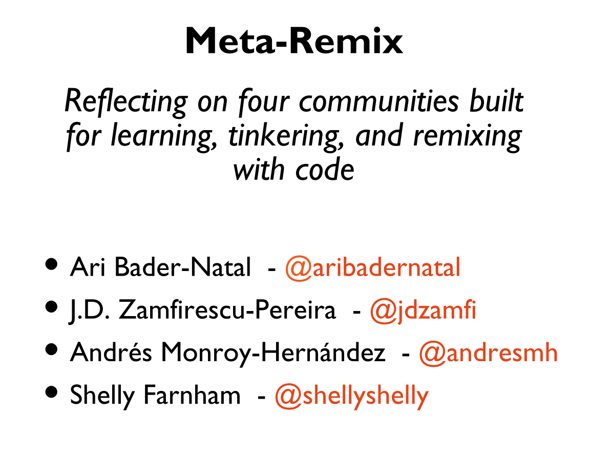 Building four communities for learning, tinkering, and remixing with code